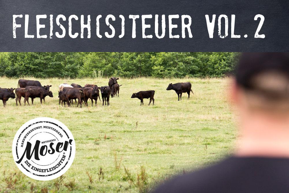 Fleisch(s)teuer? – Vol. 2